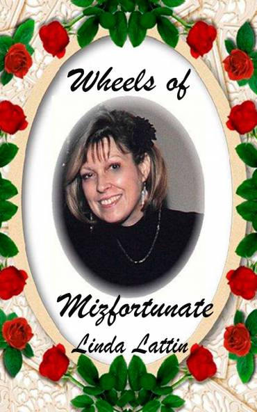 Wheels of Mizfortunate